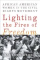 Lighting the fires of freedom : African American women in the civil rights movement