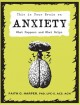 This is your brain on anxiety : what happens and what helps