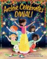 Archie celebrates Diwali
