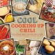Cool cooking up chili : beyond the basics for kids who cook