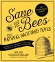 Save the bees with natural backyard hives : the easy and treatment-free way to attract and keep healthy bees