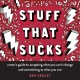 Stuff that sucks : a teen's guide to accepting what you can't change and committing to what you can