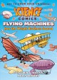 Flying machines : how the Wright brothers soared