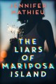 The liars of Mariposa Island
