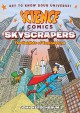 Science Comics Skyscrapers : The Heights of Engineering