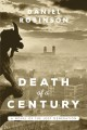 Death of a century : a novel of the lost generation