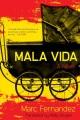 Mala vida : a novel