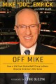 Off Mike : how a kid from basketball-crazy Indiana became America's NHL voice