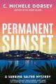 Permanent sunset : a Sabrina Salter mystery