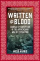 Written in blood : courage and corruption in the Appalachian war of extraction