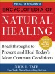 Health Radar's encyclopedia of natural healing : health breakthroughs to prevent and cure today's most common conditions