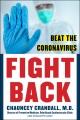 Fight back / how to beat the coronavirus