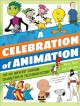 A celebration of animation : the 100 greatest cartoon characters in television history