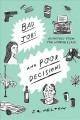 Bad jobs and poor decisions : dispatches from the working class : a memoir