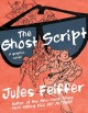 The ghost script : a graphic novel