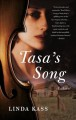 Tasa's Song : a novel