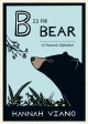 B is for bear : a natural alphabet