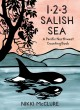 1, 2, 3 Salish Sea : a Pacific Northwest counting book
