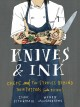 Knives & ink : chefs and the stories behind their tattoos (with recipes)