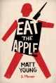 Eat the apple : a memoir