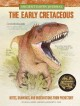 The early Cretaceous : notes, drawings, and observations from prehistory