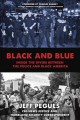 Black and blue : inside the divide between the police and Black America