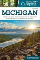 Best tent camping, Michigan : your car-camping guide to scenic beauty, the sounds of nature, and an escape from civilization