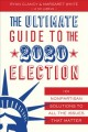 The ultimate guide to the 2020 election : 101 nonpartisan solutions to all the issues that matter