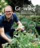 Growveg : the beginner's guide to easy vegetable gardening