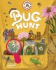 Bug hunt / What Will You Find?