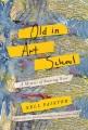 Old in art school : a memoir of starting over