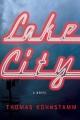Lake City : a novel
