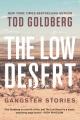 The low desert : gangster stories