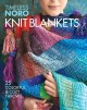 Knit blankets : 25 colorful and cozy throws