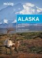 Alaska : scenic drives, national parks, best hikes