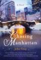 Chasing Manhattan : a novel