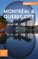 Fodor's Montréal & Québec City