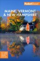 Fodor's Maine, Vermont & New Hampshire