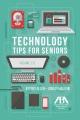 Tech tips for seniors, volume 2.0.