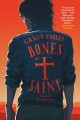 Bones of a saint : a novel