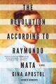 The revolution according to Raymundo Mata