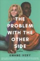 The problem with the other side