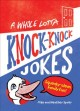 A whole lotta knock-knock jokes : squeaky-clean family fun!