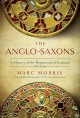 The Anglo-Saxons : a history of the beginnings of England 400-1066