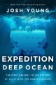 Expedition Deep Ocean the first descent to the bottom of all five of the worlds oceans