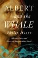 Albert and the whale : Albrecht Dürer and how art imagines our world