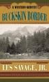 Buckskin border : a western quintet