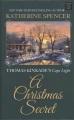 A Christmas secret : Thomas Kinkade