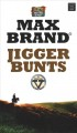 Jigger bunts : a western story