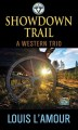 Showdown trail : a western trio